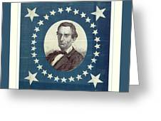 Lincoln 1860 Presidential Campaign Banner - Bust Portrait Greeting Card