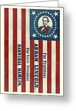 Lincoln 1860 Presidential Campaign Banner Greeting Card