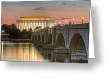 Lincoln Memorial And Arlington Memorial Bridge At Dawn I Greeting Card