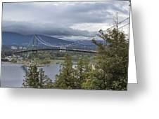 Lions Gate Bridge From Stanley Park Greeting Card