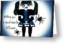 Little Goth Girl Spook-tacular Greeting Card
