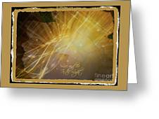 Live And Be In The Light Greeting Card
