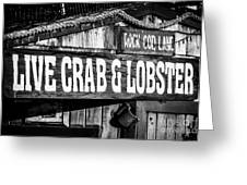 Live Crab And Lobster Sign On Dory Fish Market Greeting Card