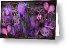 Live Simply Greeting Card