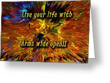 Live Your Life Greeting Card