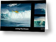 Living The Dream With Caption Greeting Card