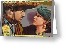Lobby Card Viva Villa Wallace Berry Fay Wray 1934-2013 Greeting Card