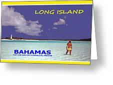 Long Island Bahamas IIi Greeting Card