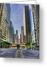 Looking South On Lasalle Greeting Card