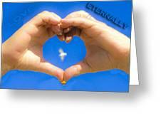 Love Eternally.... Greeting Card