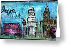 Love For London Greeting Card