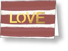 Love In Gold And Marsala Greeting Card