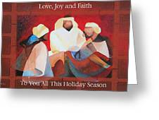 Love Joy And Faith To You All This Holiday Season  Greeting Card