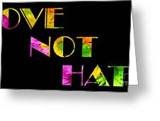 Love Not Hate Crazy Daisies Black Greeting Card