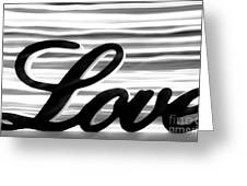 Love Sign With Black And White Stripes Greeting Card