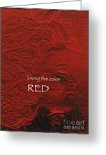 Loving The Color Red Group Avatar Greeting Card