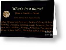 Luna - Moon - What's In A Name Greeting Card