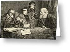 Luther Melancthon Pomeranus And Cruciger Translating  Greeting Card