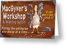 Macgyvers Workshop Greeting Card