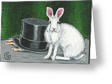 Mad March Hare -- Now You See How It Feels Greeting Card by Sherry Goeben