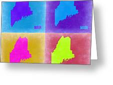 Maine Pop Art Map 2 Greeting Card by Naxart Studio