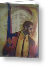 Necessary Means Of Malcolm X Greeting Card