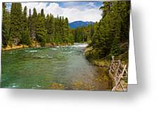 And A River Runs Through It Greeting Card