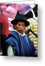Man Of Cotacachi Ecuador Greeting Card