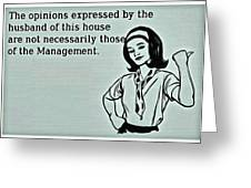 Management Opinions Greeting Card