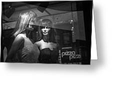 Mannequins In Storefront Window Display With Pizza Sign Greeting Card