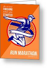 Marathon Finish What You Started Retro Poster Greeting Card by Aloysius Patrimonio