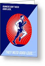 Marathon Good Luck Good Legs Poster Greeting Card by Aloysius Patrimonio