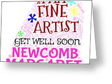 Margaret Get Well Soon Greeting Card