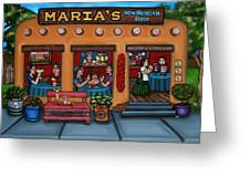 Maria's New Mexican Restaurant Greeting Card by Victoria De Almeida