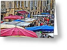 Market Day In Sarlat Greeting Card