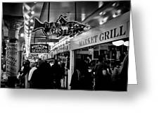 Market Grill In Pike Place Market Greeting Card