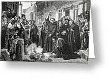 Martin Luther 1483 1546 Publicly Burning The Pope's Bull In 1521  Greeting Card