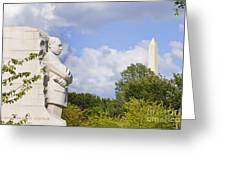 Martin Luther King Jr Memorial And The Washington Monument Greeting Card