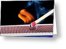 Matchstick On Fire Greeting Card