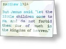 Matthew 19 Greeting Card