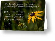 Matthew 6 14-15 Forgiveness Greeting Card