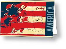 Max Americana In Hope Greeting Card