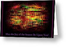 May The Joy Of The Season Be Upon You - Christmas Lights - Holiday And Christmas Card Greeting Card