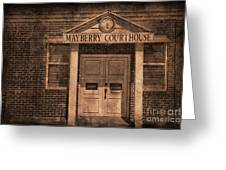 Mayberry Courthouse Greeting Card