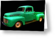 Mean Green - 48 Ford Greeting Card