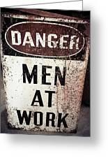 Men At Work Sign Greeting Card