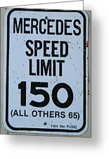 Mercedes Speed Limit 150 Greeting Card