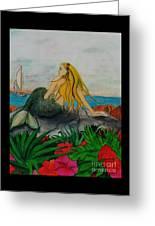 Mermaid Sailboat Flowers Cathy Peek Fantasy Art Greeting Card