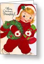 Merry Christmas Daughter Greeting Card by Munir Alawi