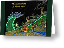 Merry Maskers Of Mardi Gras Greeting Card